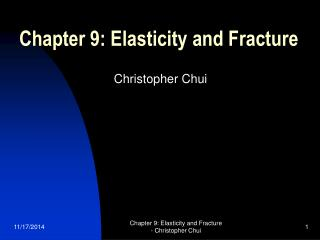 Chapter 9: Elasticity and Fracture