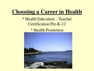 Choosing a Career in Health