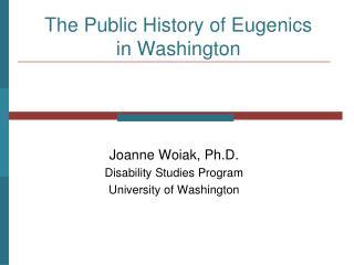 The Public History of Eugenics in Washington