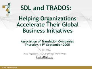 Helping Organizations Accelerate Their Global Business Initiatives