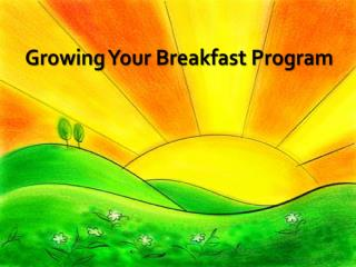 Growing Your Breakfast Program