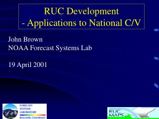RUC Development - Applications to National C/V