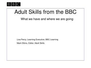 Adult Skills from the BBC