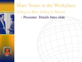 Mars Venus in the Workplace Selling to Men, Selling to Women