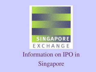 Information on IPO in  Singapore