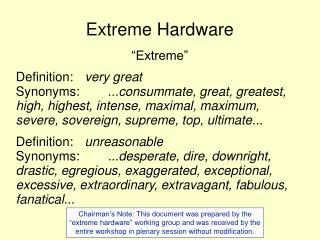Extreme Hardware