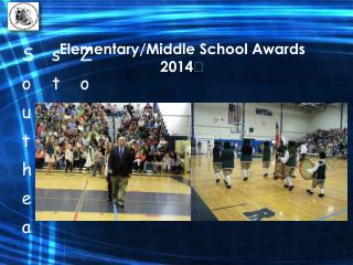 Elementary/Middle School Awards 2014