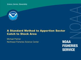 A Standard Method to Apportion Sector Catch to Stock Area