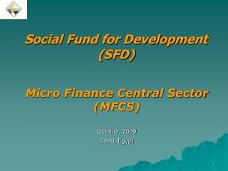 Social Fund for Development   (SFD)