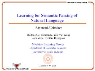 Learning for Semantic Parsing of Natural Language