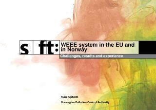 WEEE system in the EU and in Norway