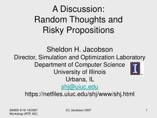 A Discussion: Random Thoughts and  Risky Propositions