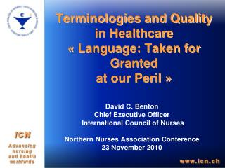 Terminologies and Quality in Healthcare   Language: Taken for Granted  at our Peril