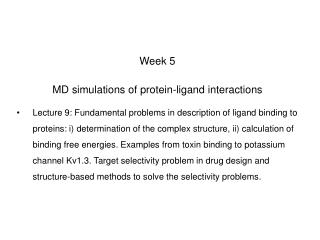 Week 5 MD simulations of protein-ligand interactions