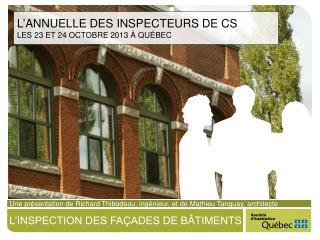 L'inspection des façades de bâtiments
