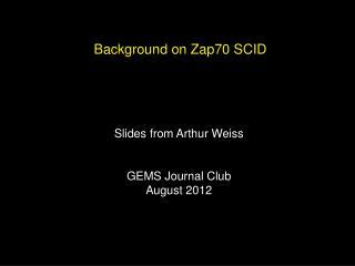 Background on Zap70 SCID