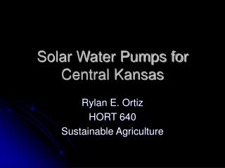 Solar Water Pumps for Central Kansas