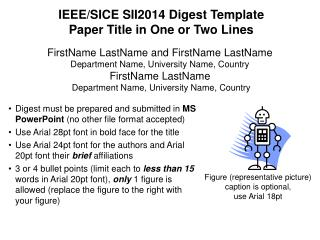 IEEE/SICE SII2014 Digest Template Paper Title in One or Two Lines