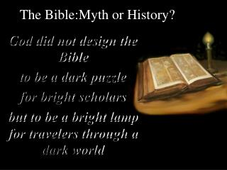 The Bible:Myth or History