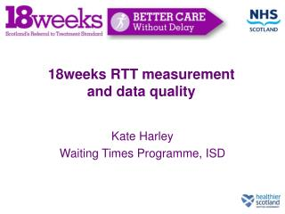 18weeks RTT measurement and data quality