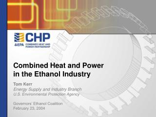 Combined Heat and Power in the Ethanol Industry