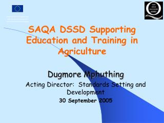 SAQA DSSD Supporting Education and Training in Agriculture