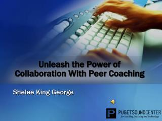 Unleash the Power of Collaboration With Peer Coaching