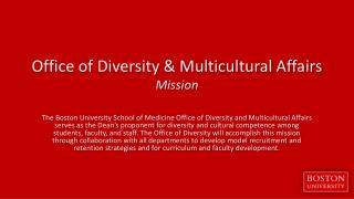 Office of Diversity  &  Multicultural Affairs Mission