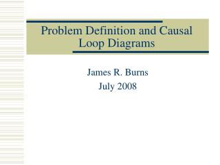 Problem Definition and Causal Loop Diagrams