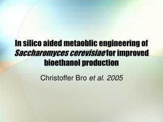 Christoffer Bro  et al. 2005