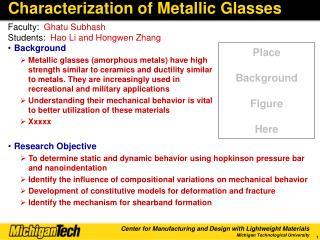 Characterization of Metallic Glasses