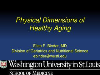 Physical Dimensions of  Healthy Aging