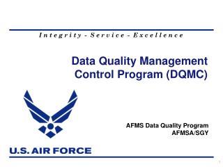 Data Quality Management Control Program (DQMC)