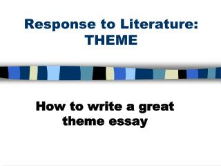 Response to Literature: THEME