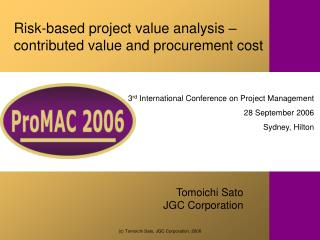 Risk-based project value analysis – contributed value and procurement cost