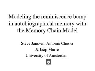 Modeling the reminiscence bump in autobiographical memory with the Memory Chain Model