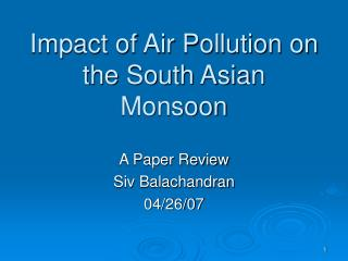 Impact of Air Pollution on the South Asian Monsoon