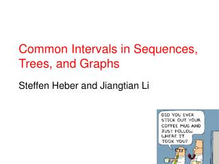 Common Intervals in Sequences, Trees, and Graphs