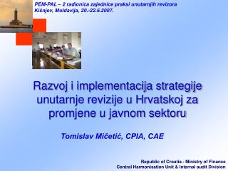 Razvoj i implementacija strategije unutarnje revizije u Hrvatskoj za promjene u javnom sektoru