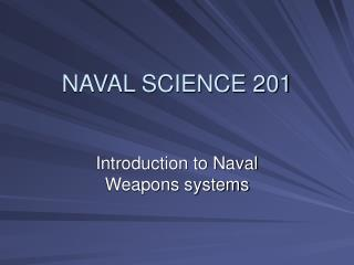 NAVAL SCIENCE 201