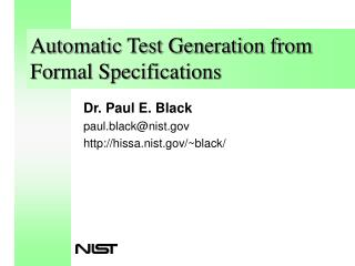 Automatic Test Generation from Formal Specifications