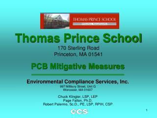Thomas Prince School 170 Sterling Road Princeton, MA 01541