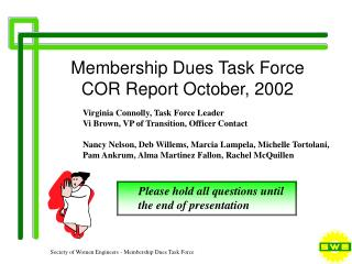 Membership Dues Task Force COR Report October, 2002