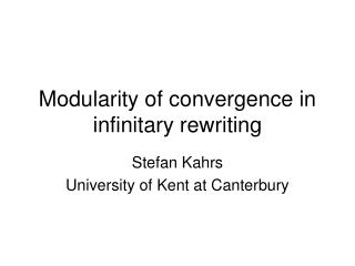 Modularity of convergence in infinitary rewriting