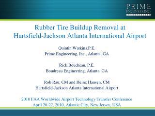 Rubber Tire Buildup Removal at  Hartsfield-Jackson Atlanta International Airport