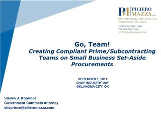 Go, Team!   Creating Compliant Prime/Subcontracting Teams on Small Business Set-Aside Procurements