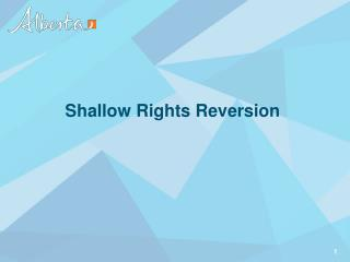 Shallow Rights Reversion