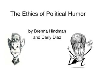 The Ethics of Political Humor