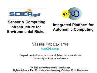 Sensor  Computing Infrastructure for Environmental Risks