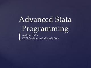 Advanced Stata Programming